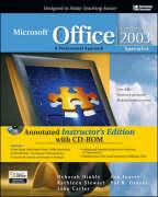 Microsoft Office 2003: Specialist Student Edition - Annotated Instructor's Edition: A Professional Approach
