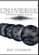 Universe: An Evolutionary Approach to Astronomy - Chaisson, Eric J.