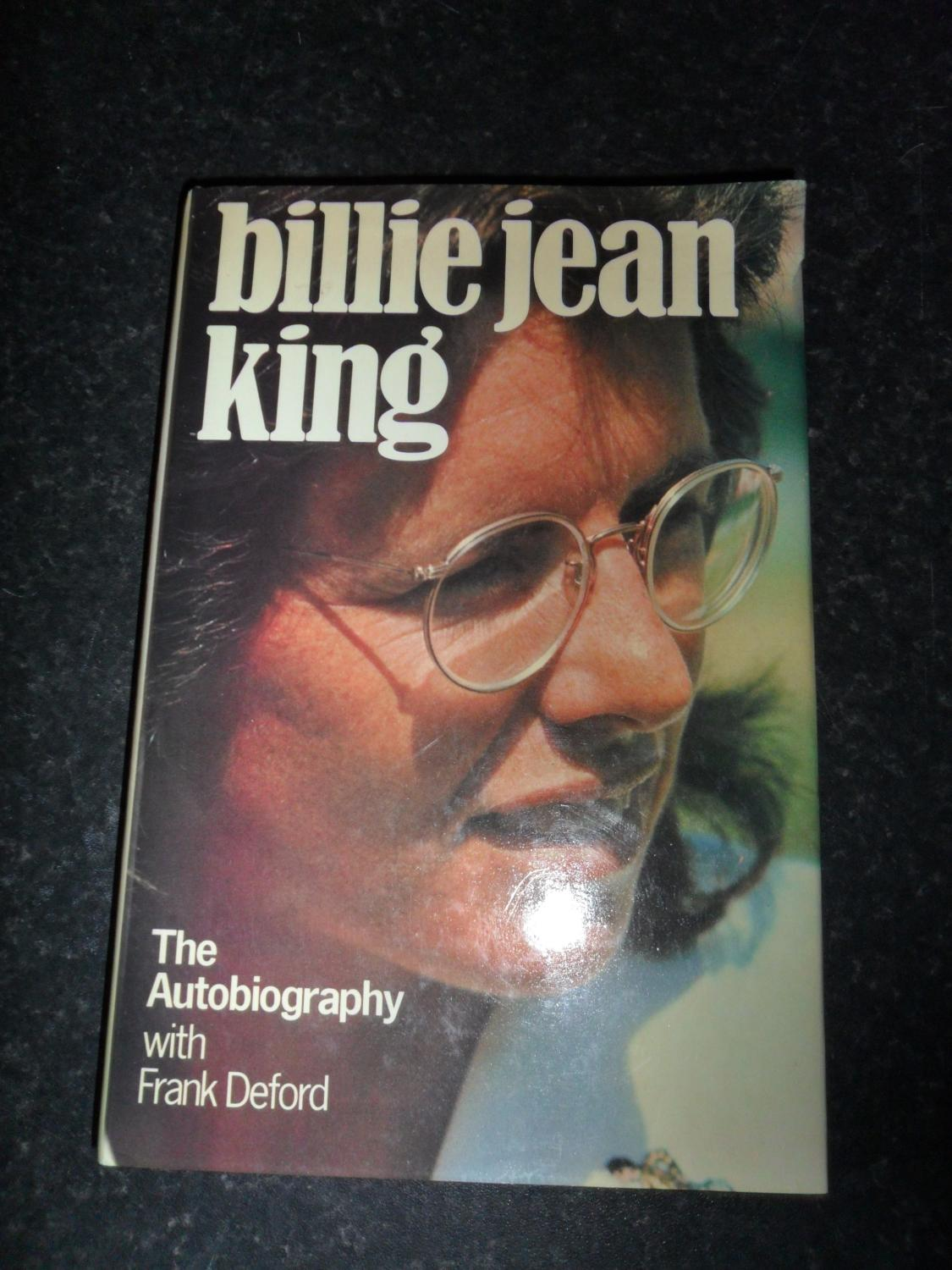 Billie Jean King the Autobiography - King Bille Jean, Deford F