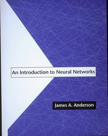 An Introduction to Neural Networks - Anderson, James A.