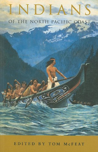 Indians of the North Pacific Coast - Tom McFeat
