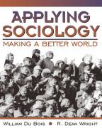 Applying Sociology: Making a Better World