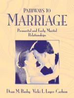 Pathways to Marriage: Premarital and Early Marital Relationships (Book Alone) - Busby, Dean M.; Loyer-Carlson, Vicki L.