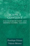 Science Content for Elementary and Middle School Teachers - Fritzer, Penelope Joan; Bristor, Valerie J.
