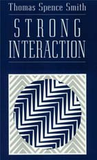 Strong Interaction - Thomas Spence Smith