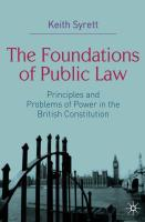 The Foundations of Public Law: Principles and Problems of Power in the British Constitution - Syrett, Keith