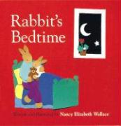 Rabbit's Bedtime - Wallace, Nancy Elizabeth