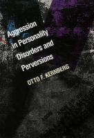 Aggression in Personality Disorders and Perversions