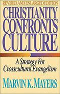 Christianity Confronts Culture: A Strategy for Crosscultural Evangelism