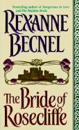 The Bride of Rosecliffe - Becnel, Rexanne