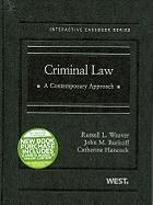 Criminal Law: A Contemporary Approach [With Access Code] - Weaver, Russell L.; Burkoff, John M.; Hancock, Catherine