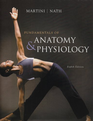Fundamentals of Anatomy and Physiology - Frederic H. Martini; Judi L. Nath