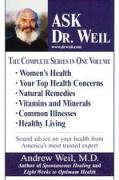 Ask Dr. Weil Omnibus #1: Includes the First 6 Ask Dr. Weil Titles