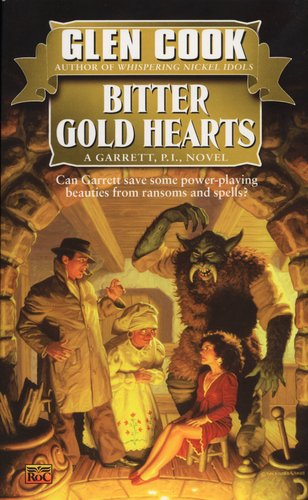 Bitter Gold Hearts (Garrett, P.I., Book 2) - Cook, Glen