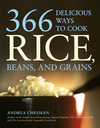 366 Delicious Ways to Cook Rice, Beans, and Grains - Andrea Chesman