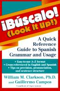 !Bascalo! (Look It Up!): A Quick Reference Guide to Spanish Grammar and Usage