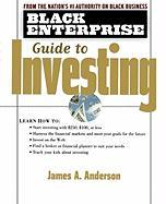 Black Enterprise Guide to Investing - Anderson, James