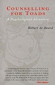 Counselling for Toads : A Psychological Adventure - Robert de (former Deputy Director of the Management Development and Advisory Service at Henley Board