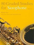 80 Graded Studies for Saxophone, Book One: (Alto/Tenor)