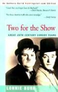 Two for the Show: Great 20th Century Comedy Teams