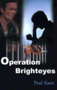 Operation Brighteyes