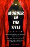 Murder in the Title: A Crime Novel