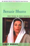 Benazir Bhutto: From Prison to Prime Minister