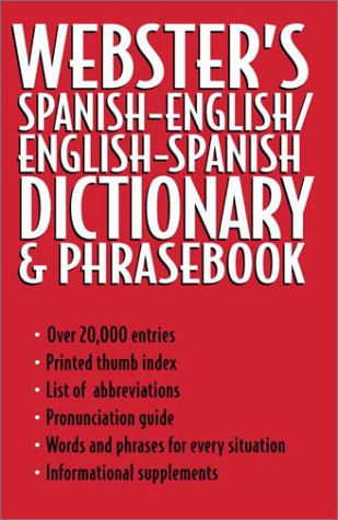 Webster's Spanish English English Spanish Dictionary and Phrase Book - Rh Value Publishing