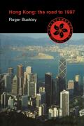Hong Kong: The Road to 1997