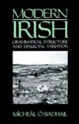 Modern Irish: Grammatical Structure and Dialectal Variation
