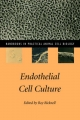 Endothelial Cell Culture