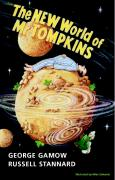 The New World of MR Tompkins: George Gamow's Classic MR Tompkins in Paperback