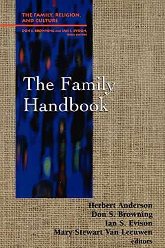 The Family Handbook (Family, Religion, and Culture) - Herbert Anderson; Don S. Browning; Ian S. Evison; Mary Stewart Van Leeuwen