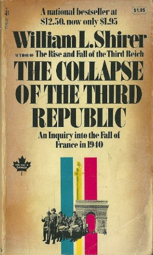 Collapse of the Third Republic - William L. Shirer