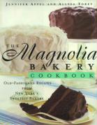 The Magnolia Bakery Cookbook: Old Fashioned Recipes from New York's Sweetest Bakery