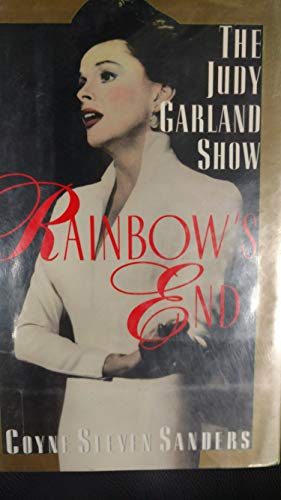 Judy Garland Show, The Rainbow's End - Coyne Steven Sanders, DJ Design By Barbara Bachman, FORMER OWNER STAMP Back Blank Endpaper, Illustrated with Photos