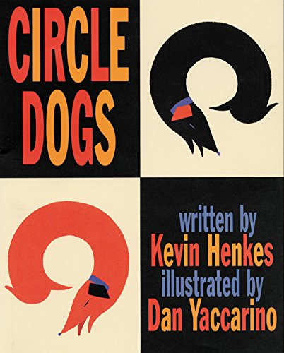 Circle Dogs - Kevin Henkes