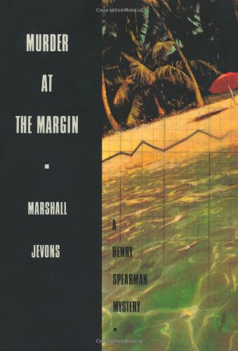 Murder at the Margin (A Henry Spearman Mystery) - Marshall Jevons