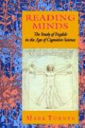 Reading Minds: The Study of English in the Age of Cognitive Science