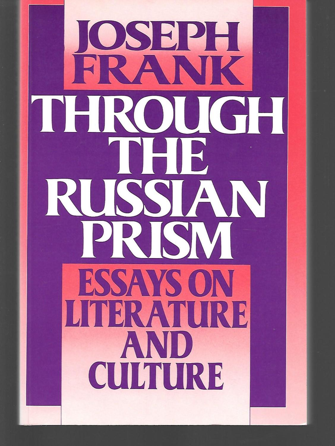 Through The Russian Prism Essays On Literature And Culture