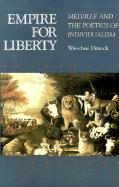 Empire for Liberty: Melville and the Poetics of Individualism