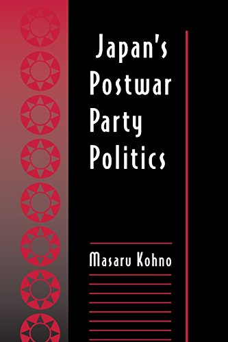 Japan's Postwar Party Politics - Masaru Kohno