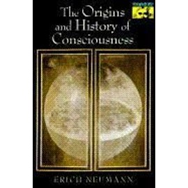 The Origins and History of Consciousness (Mythos Books)