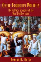 Open-Economy Politics: The Political Economy of the World Coffee Trade