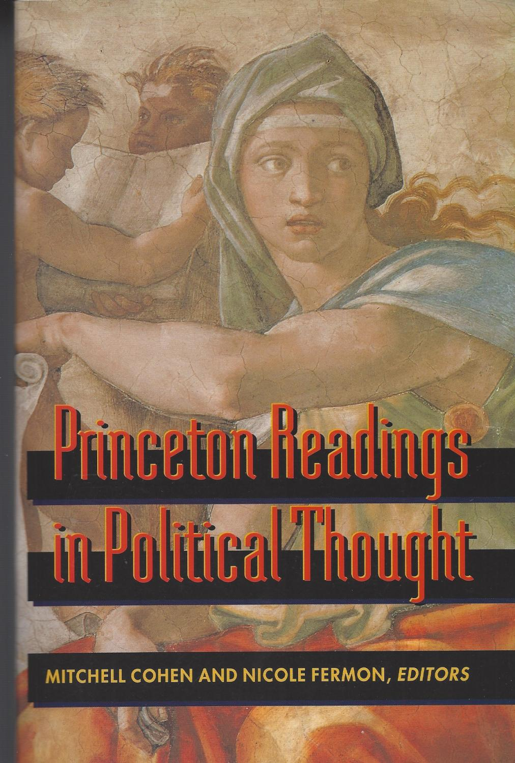 Princeton Readings in Political Thought Essential Texts since Plato - Cohen, Mitchell & Nicole Fermon