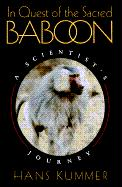 In Quest of the Sacred Baboon: A Scientist's Journey