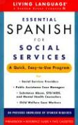 Essential Spanish for Social Services Boxed Set: A Quick, Easy-To-Use Program with Book(s) and Cassette(s)
