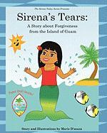 Sirena's Tears: A Story about Forgiveness from the Island of Guam - D'Souza, Maris