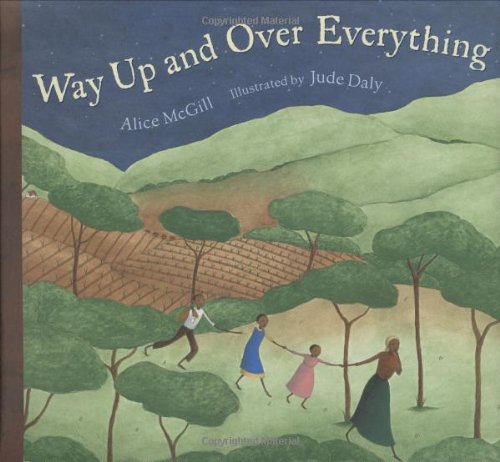 Way Up and Over Everything - Alice McGill
