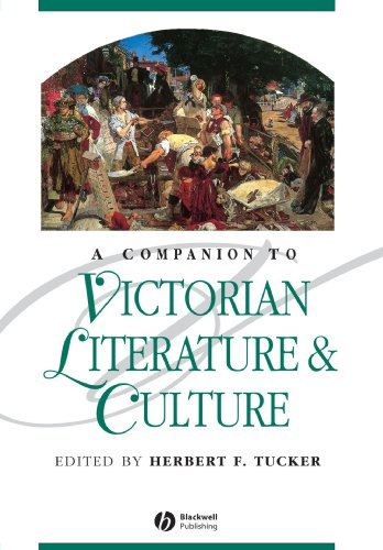 A Companion to Victorian Literature and Culture - Herbert F. Tucker